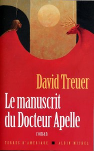 Le manuscrit du docteur Apelle de David Treuer