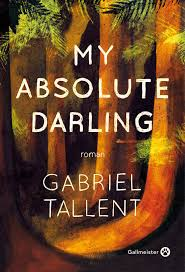 My absolut darling de Gabriel Tallent